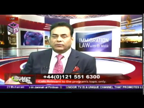 Noor TV Immigration Law with Dr Malik 14th October 2017