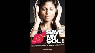 Save my SOL das lebendige Plakat