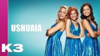 K3 lyrics: Ushuaia