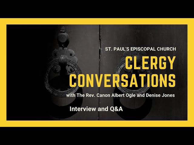 Clergy Conversations: with parishioner, Denise Jones