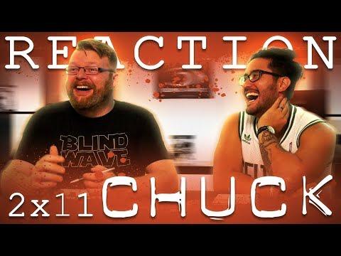 Chuck 2x11 REACTION!!