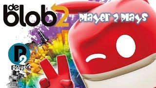 Player 2 Plays - De Blob 2