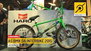 Pedaleria - Interbike 2015 e as bikes e componentes do BMX