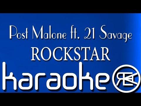 Post Malone - Rockstar ft. 21 Savage  ( Karaoke Lyrics )