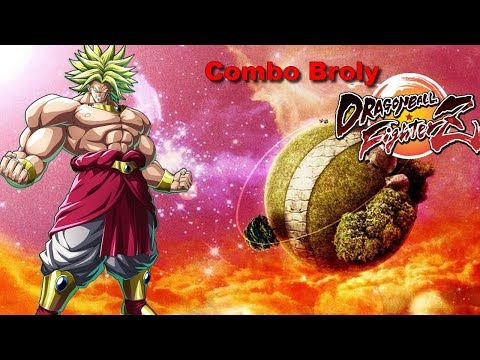 COMBO BROLY !!!!! ( DRAGON BALL FIGHTERZ )