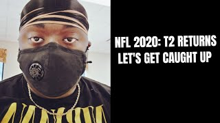 NFL 2020: T2 catches up on bucs news, upcoming season, brady problems, Cam to NE, and more...