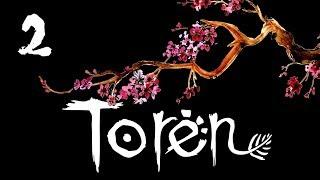 Toren - Прохождение игры на русском - Дракон [#2]