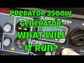 Harbor Freight 3500 Watt Predator Generator - What Will It Run?