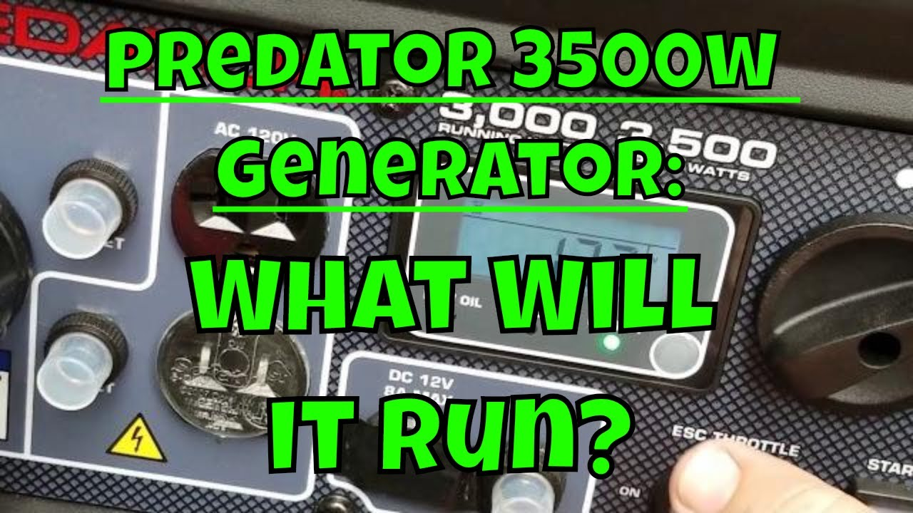 Harbor Freight 3500 Watt Predator Generator - What Will It Run?