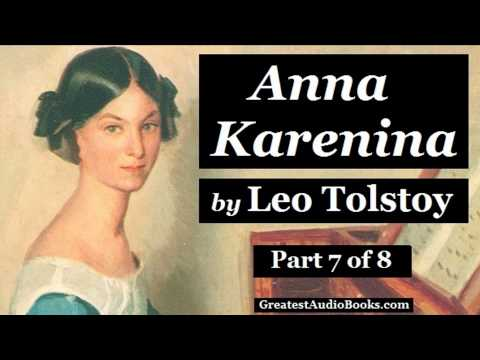 ANNA KARENINA by Leo Tolstoy - Part 7 - FULL AudioBook | Greatest Audio Books