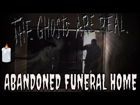 ABANDONED FUNERAL HOME **SPIRITS HAD A LOT TO SAY**!!