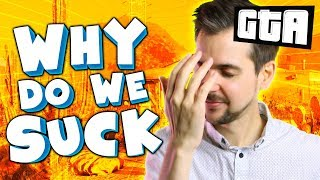 WHY DO WE SUCK SO MUCH?! | GTA 5 Races