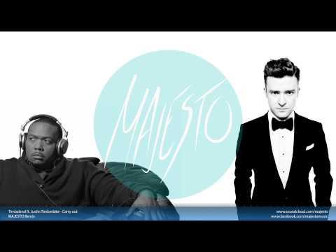 Timbaland ft Justin Timberlake - Carry out (MAJESTO Remix)