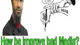 Peace tv dr zakir naik urdu speech question how can we improve the bad media islamic bayan in hindi