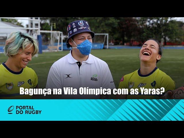 Bagunça na Vila Olímpica com as Yaras?