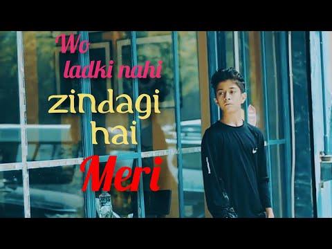 Wo Ladki Nahi Zindagi Hai Meri || Head Broken Love Story || Rahul & Amrita ||Love Song