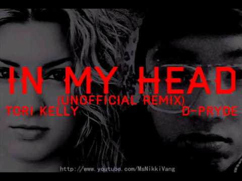 D-Pryde Ft. Tori Kelly - In My Head { Unofficial Remix }&{with Lyrics&download}