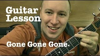 Gone, Gone, Gone- Guitar Lesson- Phillip Phillips (Todd Downing)