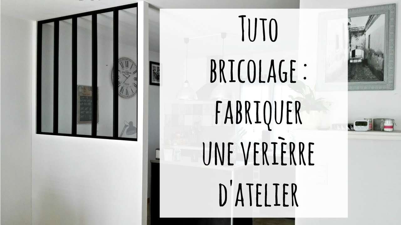 fabriquer une verri re d 39 atelier cloison fait maison youtube. Black Bedroom Furniture Sets. Home Design Ideas