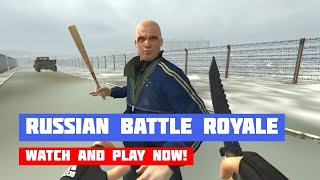 Russian Battle Royale · Game · Gameplay