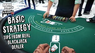 "How To Play Blackjack in GTA Online - Tips From A REAL DEALER! - ""Basic Strategy"""