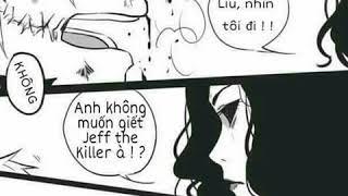 Baixar Anh có muốn giết Jeff Không,Liu ???
