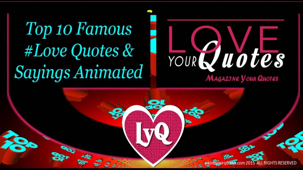 Famouse Love Quotes Love Quotes  Top 10 Famous Love Quotessayings  Youtube