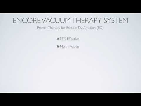 Encore Vacuum Therapy for Erectile Dysfunction