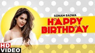 Birthday Wish | Sonam Bajwa | Birthday Special | Latest Punjabi Songs 2019 | Speed Records