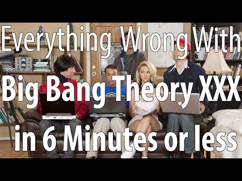 Everything Wrong With Big Bang Theory XXX Porn Parody in 6 Minutes or Less