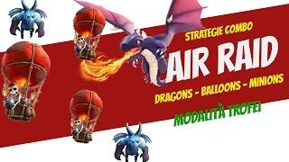 Clash of clans | Nuova strategia:Air Raid!