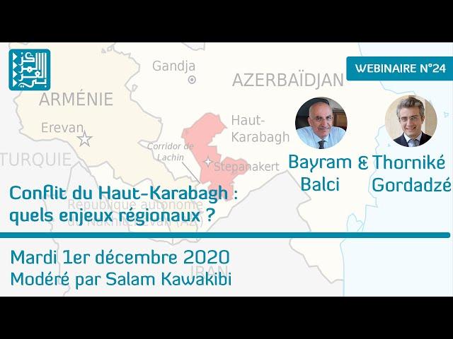 Webinaire 24 / Conflit du Haut-Karabagh : quels enjeux régionaux ?