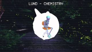 Download ℒund - Chemistry MP3 song and Music Video