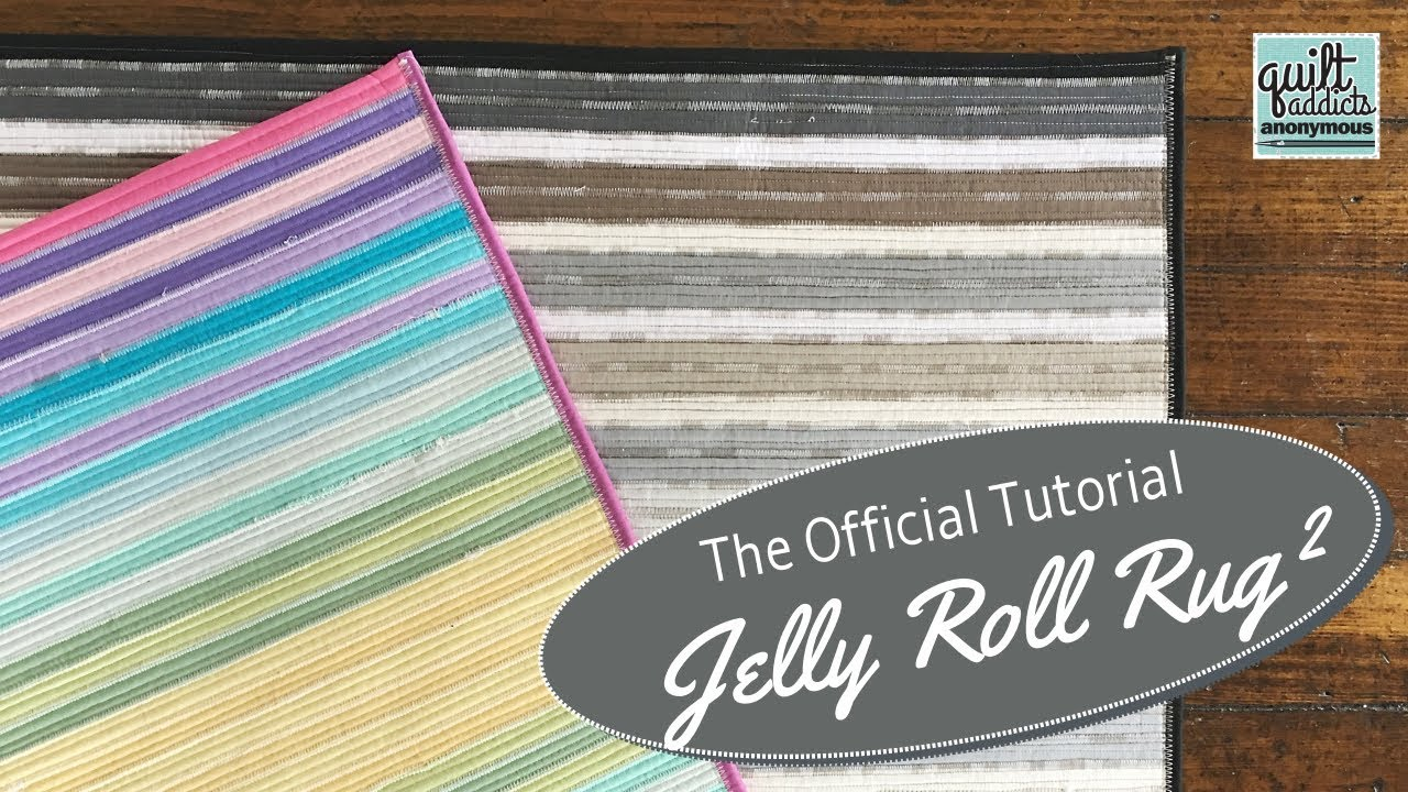 Official Jelly Roll Rug 2 Tutorial