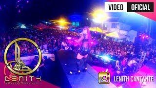 Lenith - Parte De Mi Vida (DRA) Show En Vivo