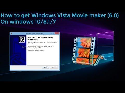 how-to-download-windows-vista-movie-maker-on-windows-7/8/10-2019