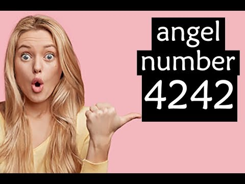 Secrets of 4242 Angel Number Revealed - Angels in Numbers
