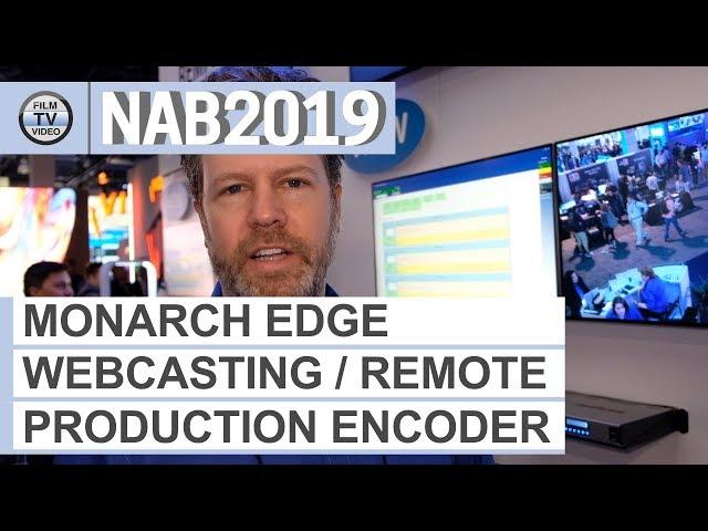 NAB2019: Matrox Monarch Edge