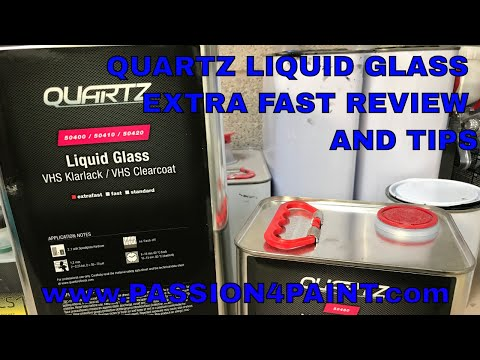 QUARTZ LIQUID GLASS EXTRA FAST CLEARCOAT REVIEW AND APPLICATION TIPS AND HINTS
