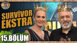 Survivor Ekstra   Yeni Sezon   15. Bölüm
