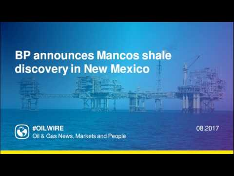 BP announces Mancos shale discovery in New Mexico