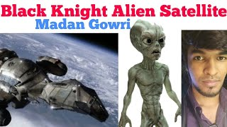 Black Knight Satellite | Tamil | Madan Gowri | MG