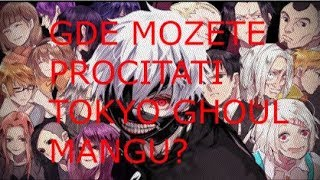 Gde procitati Tokyo Ghoul mangu?!