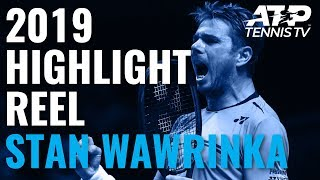 STAN WAWRINKA: 2019 ATP Highlight Reel