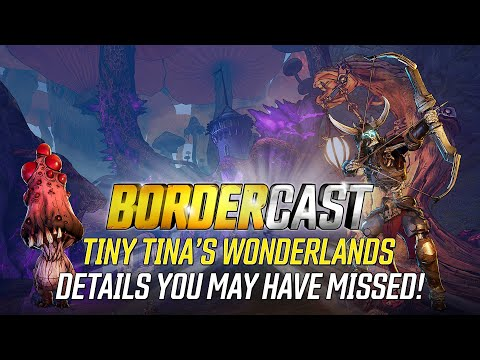 Tiny Tina's Wonderlands Details You May Have Missed - Bordercast