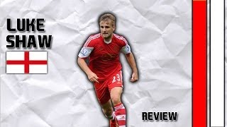 LUKE SHAW | Skills, Assists and Goals| Southampton F.C. | 2013/2014 (HD)