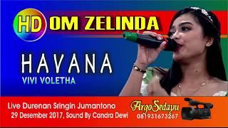 HAVANA OM Zelinda HD Vivi Voletha Dangdut Koplo Candra Dewi Sound