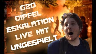 Ungespielt G20 Gipfel ESKALATION LIVE [Highlights]