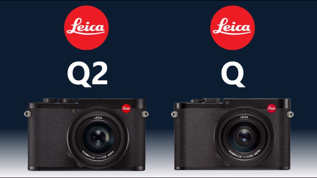LEICA Q2 vs LEICA Q