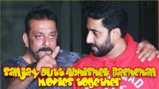Sanjay Dutt and Abhishek Bachchan Movies together : Bollywood Films List 🎥 🎬